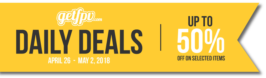GetFPV Daily Deals Week 4 April