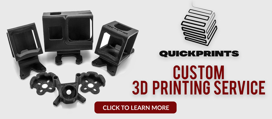 GetFPV Quick Prints 3D Printing Service